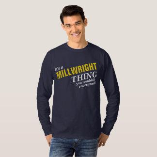 Camiseta É uma coisa que do MILLWRIGHT você não