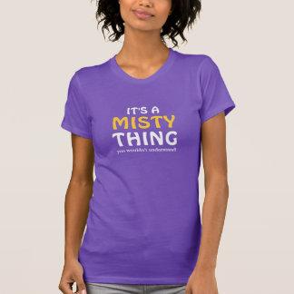 Camiseta É uma coisa que enevoada você não compreenderia