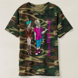 Camiseta É você bravo bastante?