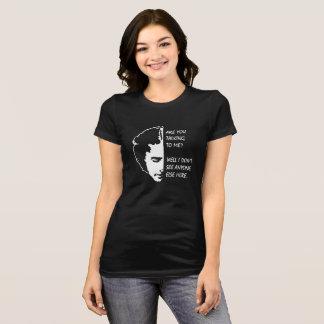 Camiseta É você que fala a mim engraçado