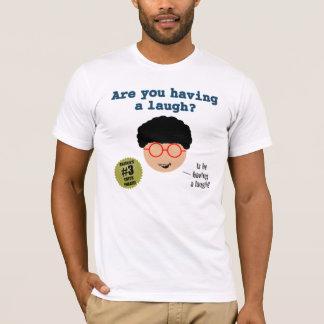 Camiseta É você que tem um t-shirt do riso