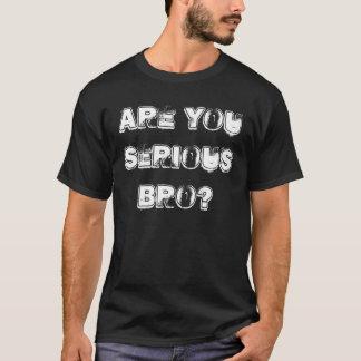 Camiseta É você t-shirt sério do bro