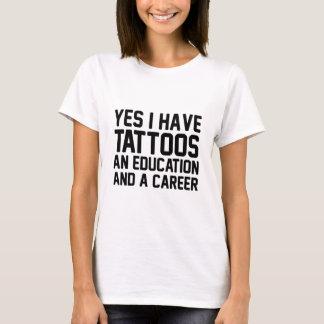 Camiseta Educação dos tatuagens & uma carreira