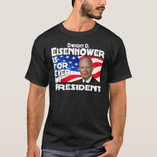 Camiseta Eisenhower para sempre