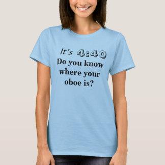 Camiseta Ele é o 4:40, você sabe onde seu oboe está?