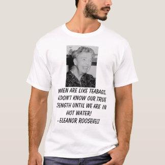 Camiseta Eleanor_Roosevelt, mulheres é como saquinhos de