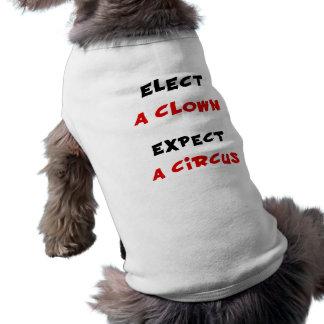Camiseta Eleja um palhaço esperam um circo