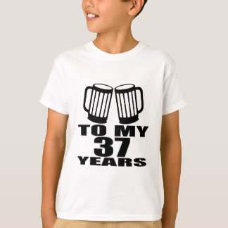 Camiseta Elogios a meus 37 anos do aniversário