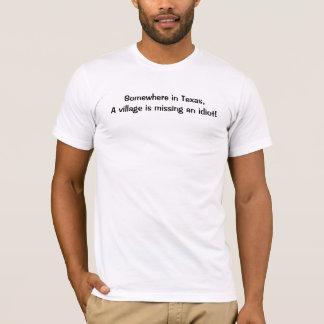 Camiseta Em algum lugar em Texas, a vila de A está faltando
