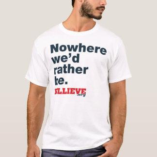 """Camiseta """"Em nenhuma parte nós preferencialmente"""