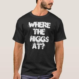 CAMISETA EM ONDE O HIGGS?