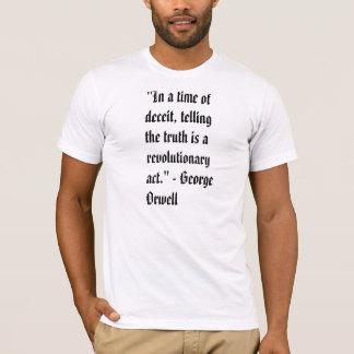 """Camiseta """"Em um momento do engano, dizer a verdade é um re…"""