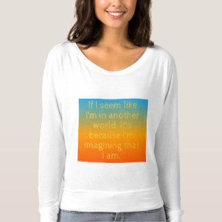 Camiseta Em um outro mundo