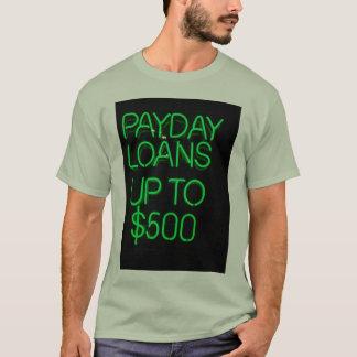Camiseta Empréstimos do dia de pagamento até $500
