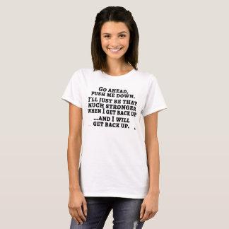 Camiseta Empurre-me abaixo do T claro das mulheres