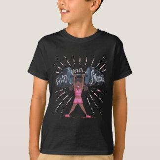 Camiseta encontre seu fundo do strengths_no