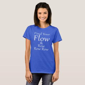 Camiseta Encontre sua fileira da fileira do fluxo & da