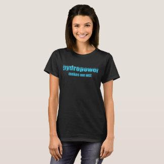 Camiseta Energias hidráulicas molhadas!