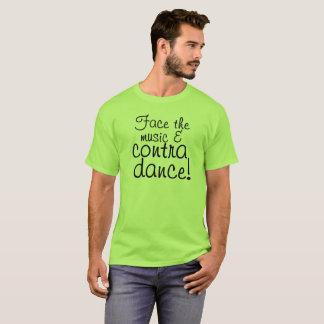 Camiseta Enfrente a música & contra a dança