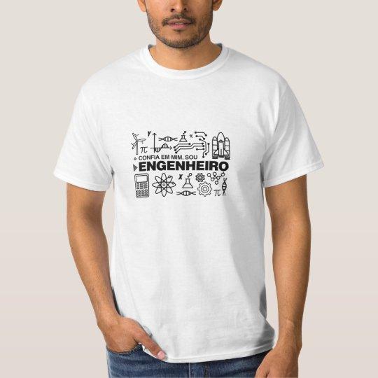 Camiseta Engenharia: Confia em Mim, Sou Engenheiro
