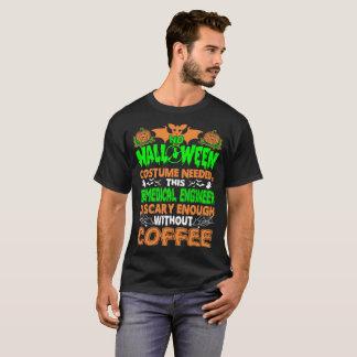 Camiseta Engenheiro biomedicável assustador sem café o Dia