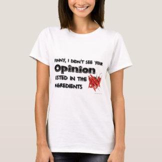 Camiseta Engraçado, eu não vi sua opinião