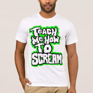 Camiseta Ensine-me como gritar o t-shirt