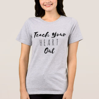 Camiseta Ensine o T gráfico das suas mulheres do coração