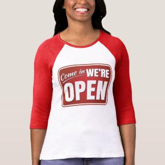 Camiseta Entrados, nós estamos abertos - 3/4 de t-shirt do