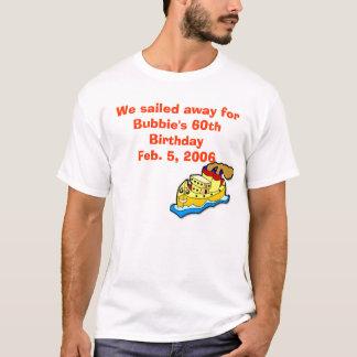 Camiseta envie, nós navegou afastado para aniversário de