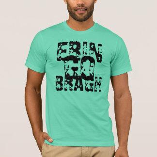 Camiseta Erin vai Bragh! Ireland para sempre!