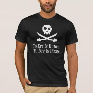 Camiseta Errar é humano… a Arr é o pirata