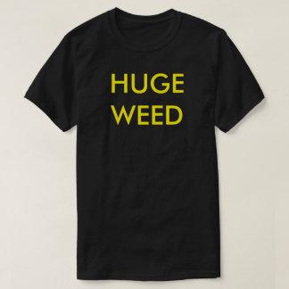 Camiseta Erva daninha enorme