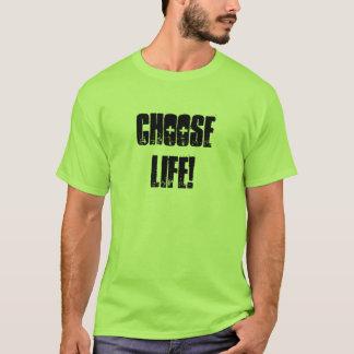 Camiseta Escolha a vida!