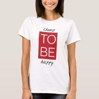 Camiseta Escolha estar feliz