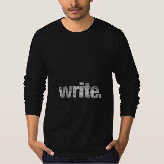 Camiseta Escreva: Escritor, escritor Freelance, autor
