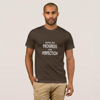 Camiseta Esforce-se para a perfeição do progresso não