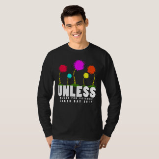 Camiseta Esfrie a menos que março para o Dia da Terra da