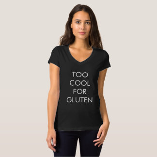 Camiseta Esfrie demasiado para o T do glúten