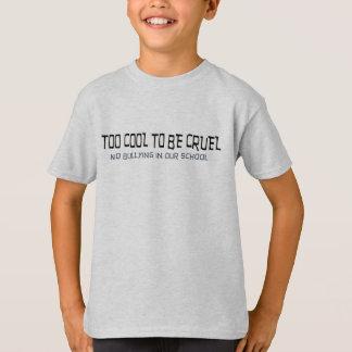 Camiseta Esfrie demasiado para ser cruel