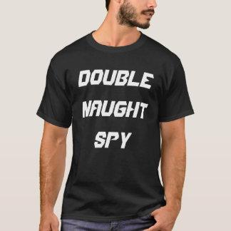 Camiseta Espião dobro de nada