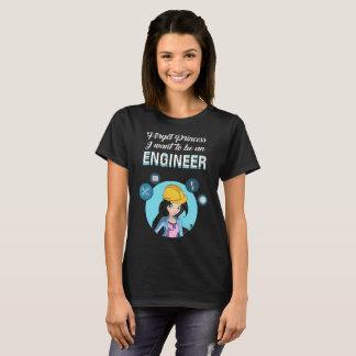 Camiseta Esqueça a princesa Eu Querer Ser um engenheiro