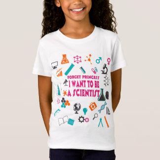 Camiseta Esqueça a princesa Eu Querer Ser um t-shirt do