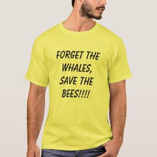 Camiseta Esqueça as baleias, salvar as abelhas!