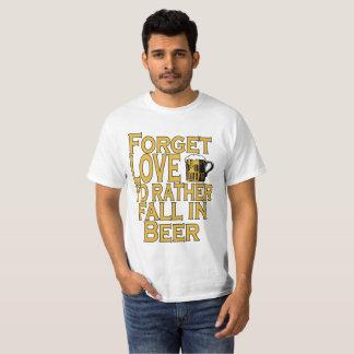 Camiseta Esqueça o amor que eu queda da preferencialmente