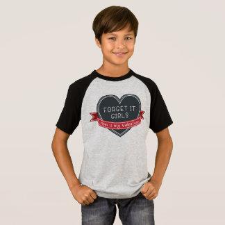 Camiseta Esqueça que mamã das meninas é meus namorados