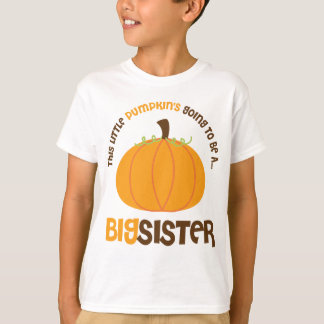 Camiseta Esta abóbora pequena está indo ser uma irmã mais