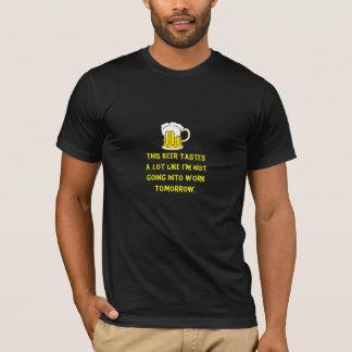Camiseta Esta cerveja prova muito como eu não estou