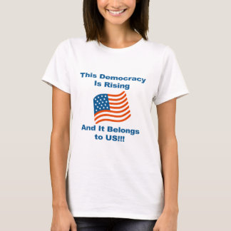 Camiseta Esta democracia está aumentando e pertence-nos!