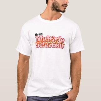 Camiseta Esta é esclerose múltipla